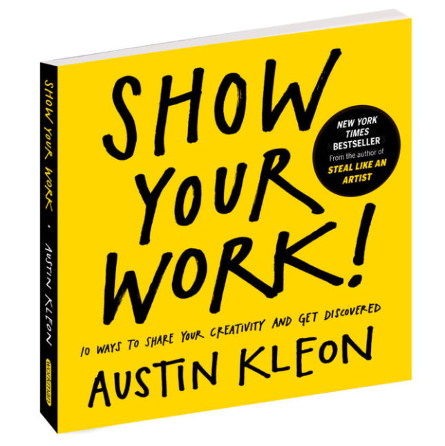 4 pieces of advice from Austin Kleon