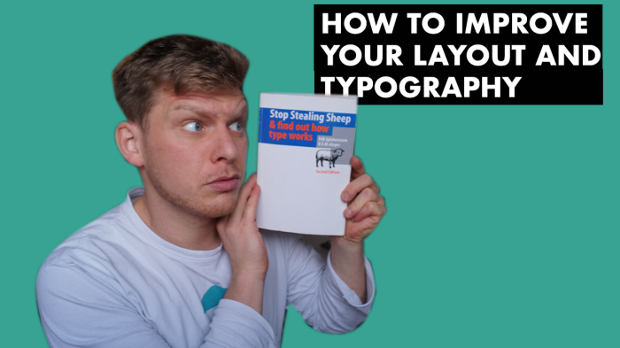 How to Improve Your Layout andTypography!